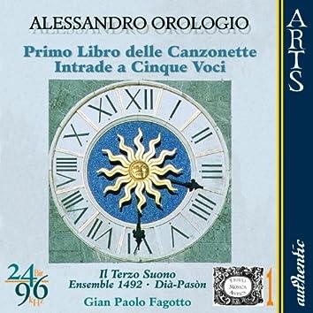 Orologio: Primo Libro delle Canzonette (1593) - Intrade a Cinque Voci (1597)