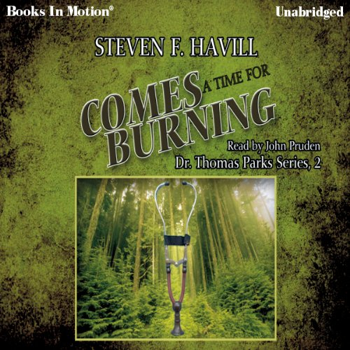 Comes a Time for Burning audiobook cover art