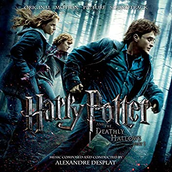 Harry Potter and the Deathly Hallows, Pt. 1 (Original Motion Picture Soundtrack)