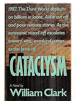CATACLYSM - The North-South Conflict of 1987 0312123620 Book Cover