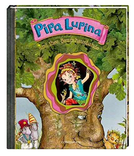 Pipa Lupina und ihre Baumhausbande (Pipa Lupina (Bilderbücher))