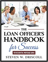 The Loan Officer's Handbook for Success: Updated and Revised for 2019