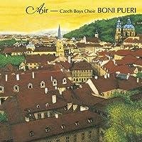 Air-Boni Pueri by Czech Boys Choir (2014-11-26)