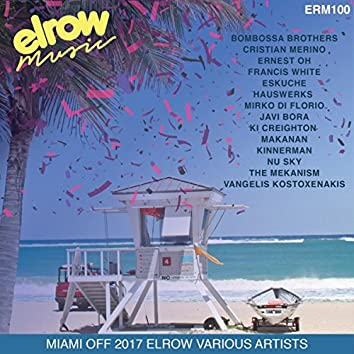 Miami Off 2017 Elrow Various Artist