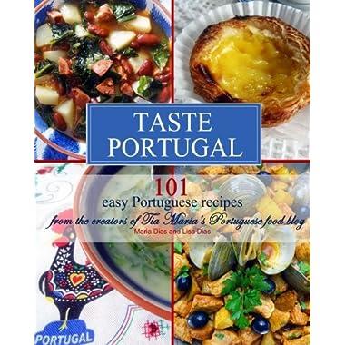 Taste Portugal | 101 easy Portuguese recipes (Volume 1)