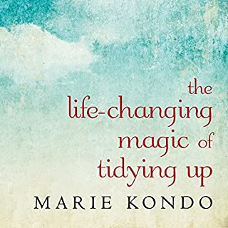 The Life-Changing Magic of Tidying Up     The Japanese Art of Decluttering and Organizing              Written by:                                                                                                                                 Marie Kondo                               Narrated by:                                                                                                                                 Emily Woo Zeller                      Length: 4 hrs and 50 mins     428 ratings     Overall 4.5