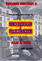 Dinosaur Memories: Pop-cultural Reflections on Dino-daikaiju & Paleoimagery