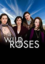 The Wild Roses (3 DVD Set)
