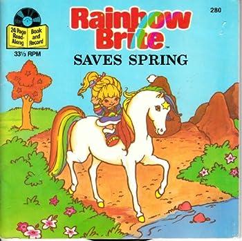 Paperback Rainbow Brite Saves Spring Book