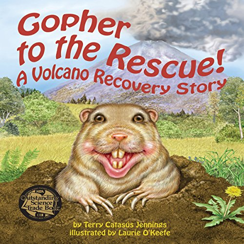 Gopher to the Rescue! A Volcano Recovery Story copertina