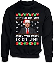 Happy Birthday Jesus Sorry Your Party is So Lame Funny Office Ugly Christmas Sweater Michael Scott Shirt ILA-51