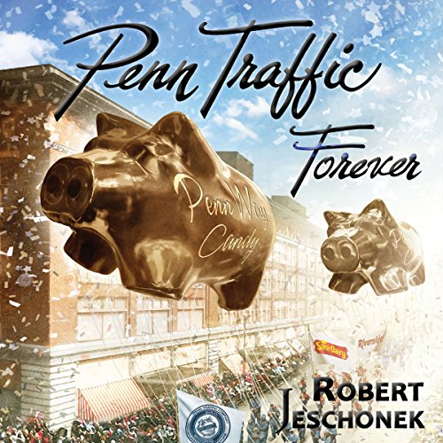 Penn Traffic Forever audiobook cover art