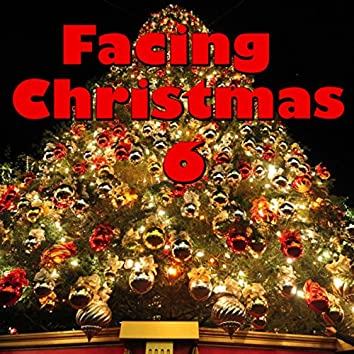 Facing Christmas, Vol. 6