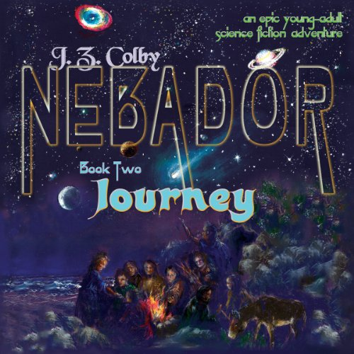 NEBADOR Book Two: Journey audiobook cover art