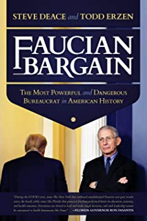 Faucian Barn: The Most Powerful and Dangerous Bureaucrat in American History
