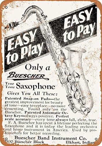 Buescher Saxophones Vintage Aluminum Metal Signs Tin Plaques Wall Poster for Garage Man Cave Beer Cafee Bar Pub Club Shop Outdoor Home Decor 12
