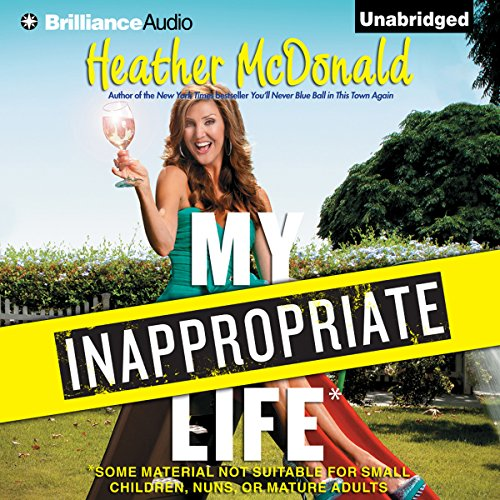 My Inappropriate Life audiobook cover art