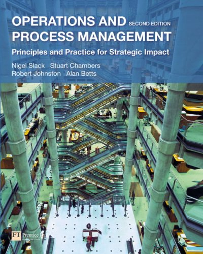 Operations and Process Management: Principles and Practice for Strategic Impact (2nd Edition)