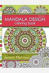 Mandala Design Coloring Book: Volume 1 Copertina flessibile