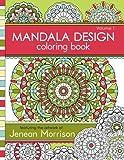Mandala Design Coloring Book: Volume 1 (Jenean Morrison Adult Coloring Books)