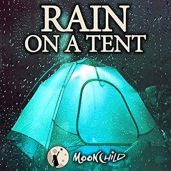 Rain on a Tent (feat. MoonChild Relax Sleep Asmr)