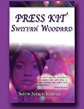 Press kit: Swiyyah Woodard