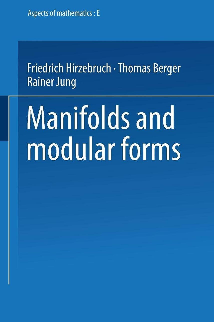 知人機関車業界Manifolds and Modular Forms (Aspects of Mathematics)