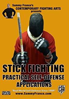 Stick Fighting: Practical Self-Defense Applications