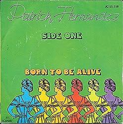 Patrick Hernandez - Born To Be Alive - 7