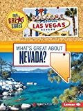 What s Great about Nevada? (Our Great States)
