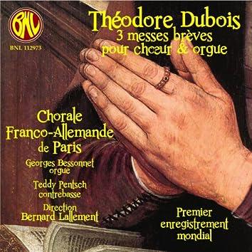 Dubois: 3 messes brèves-Motets
