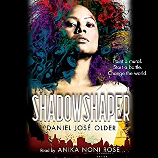 Shadowshaper                   By:                                                                                                                                 Daniel José Older                               Narrated by:                                                                                                                                 Anika Noni Rose                      Length: 7 hrs and 20 mins     350 ratings     Overall 4.5