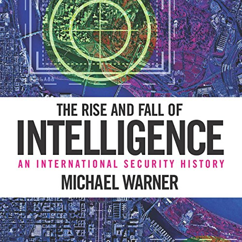 The Rise and Fall of Intelligence  audiobook cover art