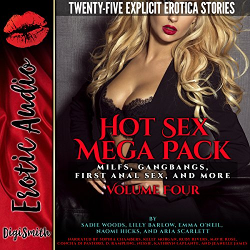 Hot Sex Mega Pack Volume Four     MILFs, Gangbangs, First Anal Sex, and More              Written by:                                                                                                                                 Sadie Woods,                                                                                        Lilly Barlow,                                                                                        Emma O'Neil,                   and others                          Narrated by:                                                                                                                                 Sophia Chambers,                                                                                        Kelly Morgan,                                                                                        Ruby Rivers,                   and others                 Length: 11 hrs and 30 mins     Not rated yet     Overall 0.0