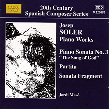 SOLER, J.: Piano Sonata No. 3 / Partita