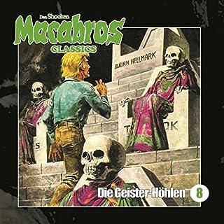 Die Geister-Höhlen (Macabros Classics 8) Titelbild