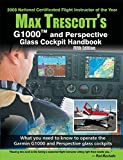By Max Trescott G1000 and Perspective Glass Cockpit Handbook 5th Edition - Max Trescott (5th) [Paperback]