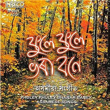 Phuley Phuley Bharaa Baney
