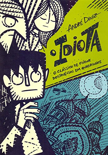 O idiota: O clássico de Fiódor Dostoiévski em quadrinhos