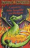 Harold et les dragons, Tome 5 - Comment faire bouillir un dragon