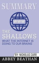 Summary of The Shallows: What the Internet Is Doing to Our Brains by Nicholas Carr