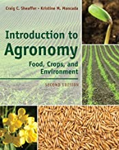 Introduction to Agronomy: Food, Crops, and Environment by Craig C. Sheaffer (2011-10-11)