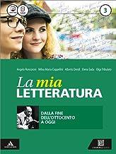 Scaricare Libri La Mia Letteratura PDF