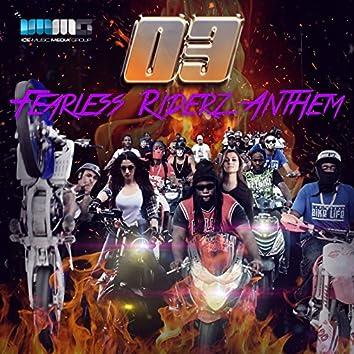 Fearless Riderz Anthem