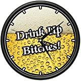 Drink UP Bitches Wall Clock Beer Happy Hour College Party Gift