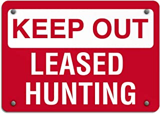 Keep Out Leased Hunting Hazard Sign Keep Out Signs Aluminum Weatherproof Metal Sign Horizontal Street Signs 10INx7IN