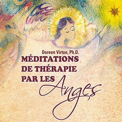 Couverture de Méditations de thérapie par les Anges