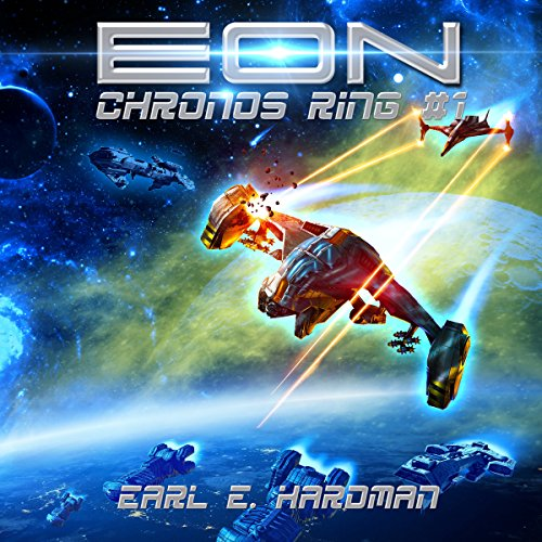 EON     Chronos Ring, Book 1              By:                                                                                                                                 Earl E. Hardman                               Narrated by:                                                                                                                                 Mikael Naramore                      Length: 5 hrs and 4 mins     32 ratings     Overall 4.5