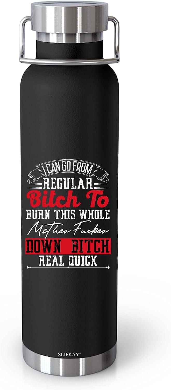 Regular Luxury Btch To Burn It Down Vacuum B Cheap mail order shopping Insulated 22oz Bottle