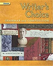 Writer's Choice, Grade 10: Grammar and Composition